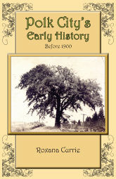 Polk City's Early History