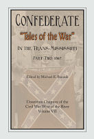 Confederate Tales of the War Part  2